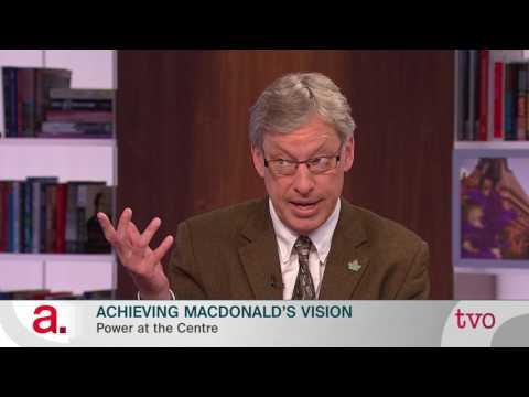 Achieving Macdonald's Vision