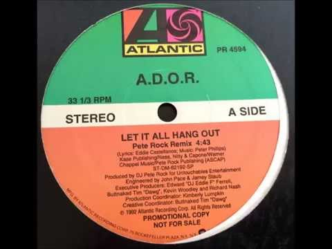 A.D.O.R. ~ Let It All Hang Out (Pete Rock Remix) ~ Promo 1992 Mount Vernon NY