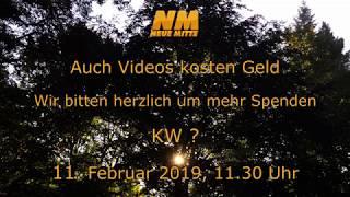 Auch Videos kosten Geld - Spendenaufruf 11.2.2019