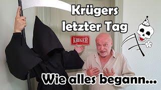 Krügers letzter Tag – Wie alles begann – Der Tod (Death Comedy)