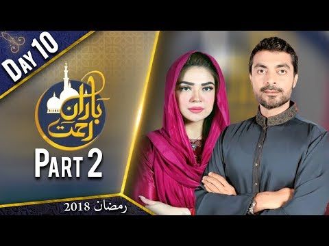 Bairan E Rehmat | Iftar Transmission | Part 2 | 26 May 2018