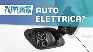 Auto elettrica, quando sarà per tutti? | Destinazione Futuro