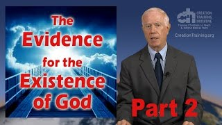 The Evidence for the Existence of God, Part 2