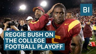 REGGIE BUSH: How To Improve The College Football Playoff