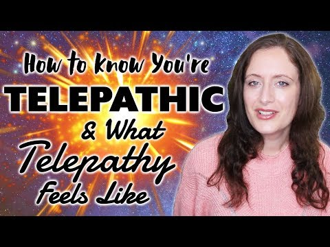 TELEPATHY! How To Know You're Telepathic, When It's Happening & What It Feels Like