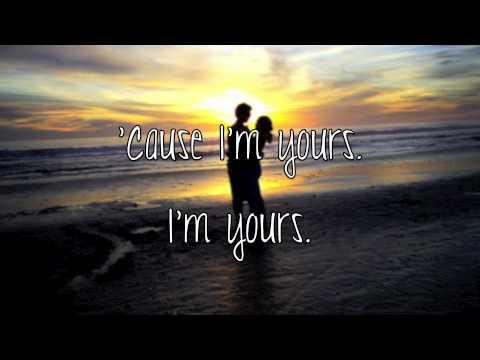 I'm Yours - Ron Pope (LYRICS ON SCREEN)
