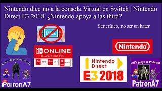 Nintendo dice no a la consola Virtual en Switch | Nintendo Direct E3 2018