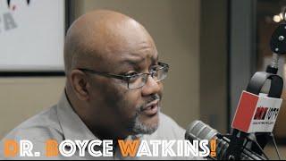 Dr. Boyce Watkins: Creating Generational Wealth, Entrepreneurship, Financial Literacy