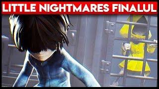 LITTLE NIGHTMARES - FINALUL (ULTIMUL DLC)