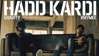 Video Hadd Kardi - GRAVITY & Rhymix | 2017 | Death Clutch Music | Hindi Rap | Chi-Raq Remix | Hip-Hop download MP3, 3GP, MP4, WEBM, AVI, FLV Juli 2018