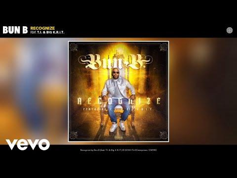 Bun B - Recognize (Audio) ft. T.I., Big K.R.I.T.