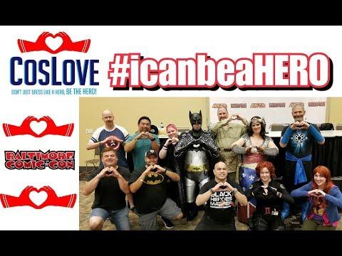 Baltimore Comic-Con 2017 - CosLove Presents: #icanbeaHERO Panel #CosLove #Cosplay #CommunityService