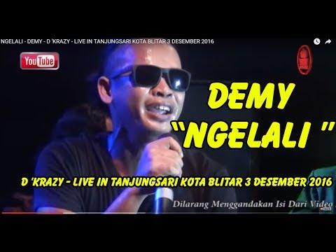 NGELALI -  DEMY - D 'KRAZY - LIVE IN TANJUNGSARI KOTA BLITAR 3 DESEMBER 2016