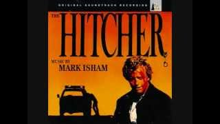 The Hitcher  Suite (Mark Isham)
