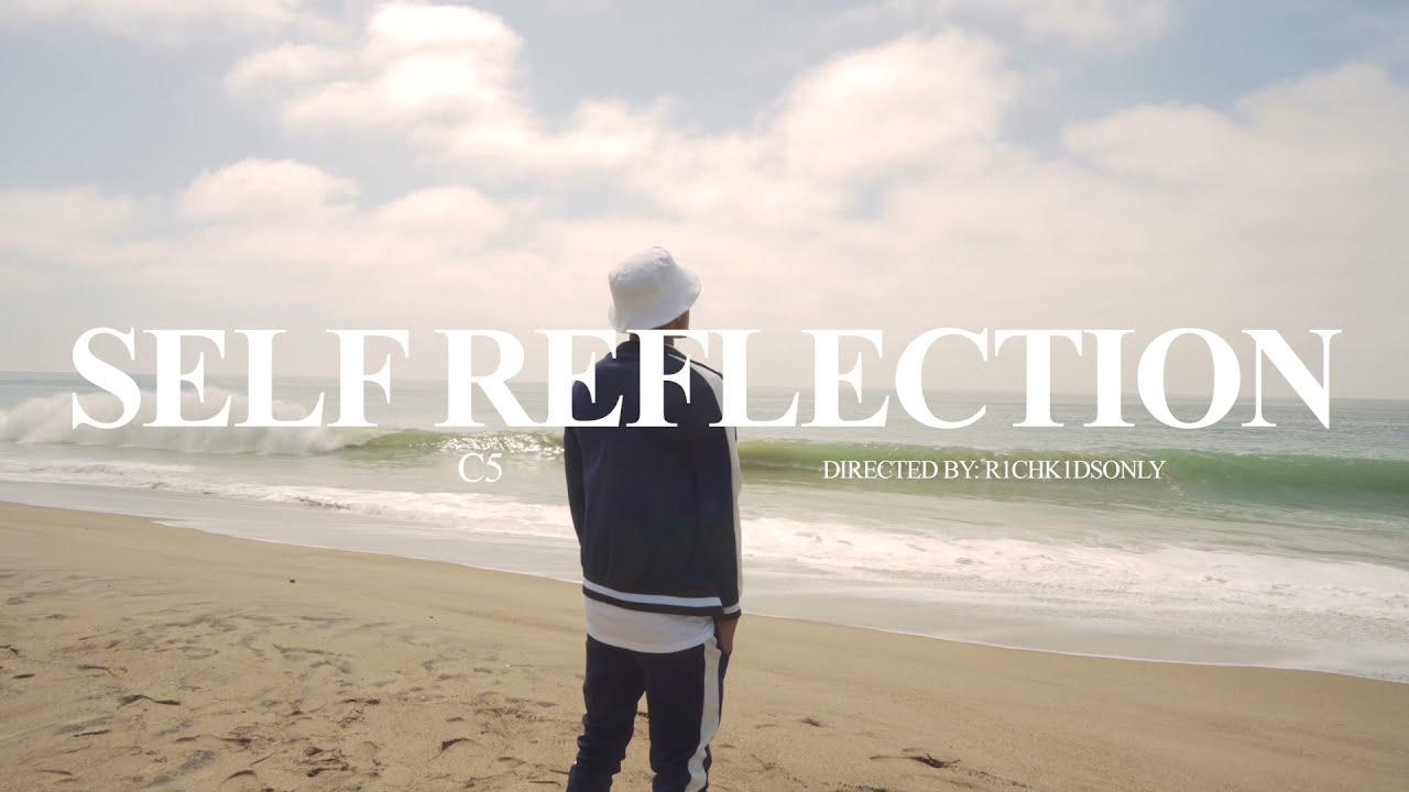 C5 - Self Reflection (Official Video)