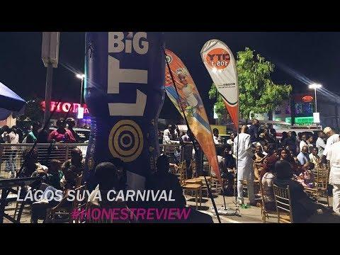 LAGOS SUYA CARNIVAL REVIEW  | THE FISAYO