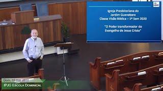 Escola Dominical - O Poder transformador do Evangelho de Jesus Cristo