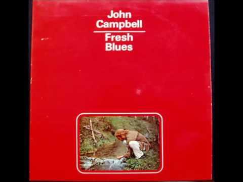 John Campbell – Fresh Blues 1971