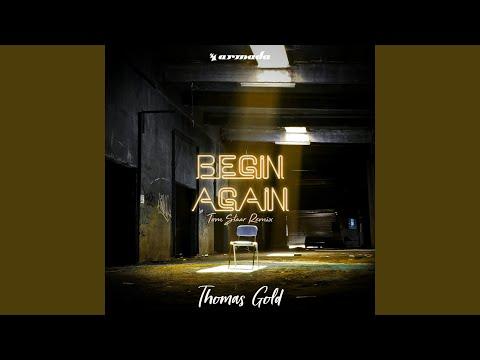 Begin Again (Tom Staar Extended Remix)