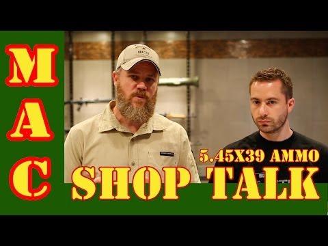 Shop Talk: 7N6 Ban and 5.45x39