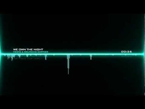 Tiesto & Wolfgang Gartner - We Own The Night ft. Luciana