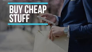 5 Reasons You Should Be Buying Cheap Stuff    Gent