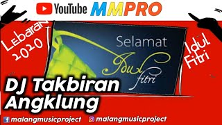 Dj Takbiran angklung slow bass  MMPRO