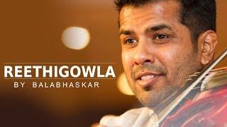 Reethigowla by Balabhaskar