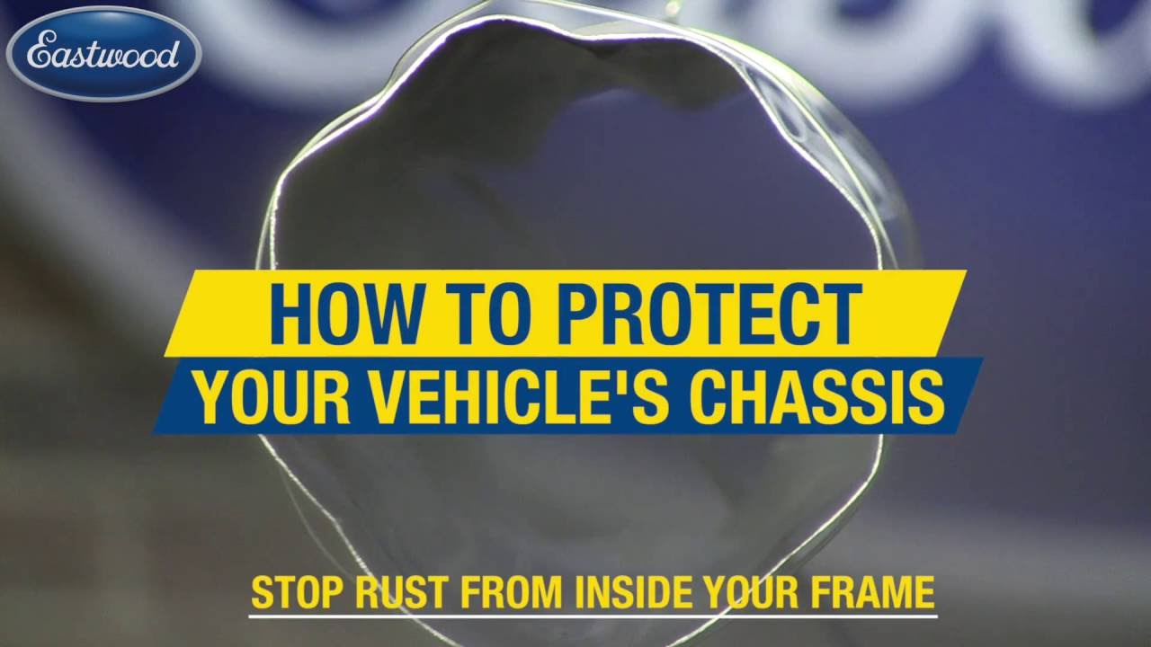 How To Stop Rust From Forming Inside Your Chassis