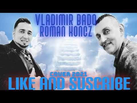 Download VLADIMIR BADO A ROMAN KONCZ upre prema usarle