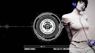Download Airmow & Rubika - Final Call (ft. Linn Sandin) ★ No Copyright Free Electronic Music