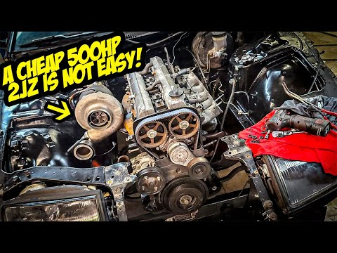Finishing A Cheap 500HP 2JZ Swap Is MUCH Harder Than You Think (NOT EASY)