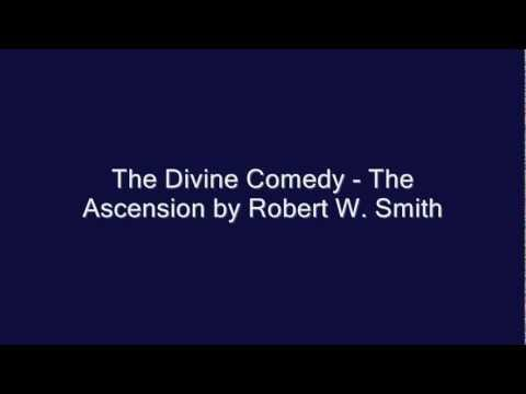 The Divine Comedy - The Ascension by Robert W. Smith