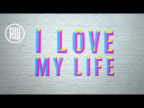 Robbie Williams | Love My Life - Lyric