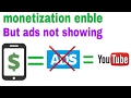 """Android"" your monetization enble but ADS not showing in your Youtube channal"