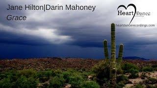 Grace - Jane Hilton and  Darin Mahoney - Heart Dance Recordings