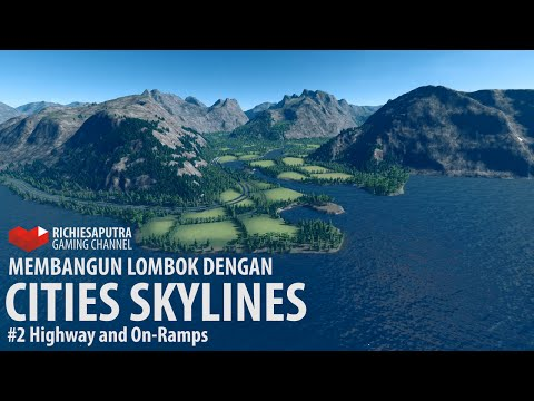 #2 CITIES SKYLINES by Colossal Order Bahasa Indonesia | Ayo membangun Lombok