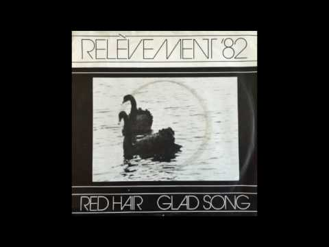 Relèvement '82 - Red Hair / Glad Song (1982) Post Punk music