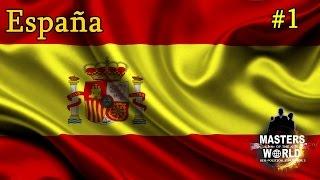 """Masters of the World   España   Episodio #1: """"La Madre Patria"""""""