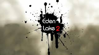 Eden Lake 2 Tournament - Teaser