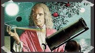 Histoire de la physique de Aristote à James Clerk Maxwell- partie3 (Isaac Newton 3d)