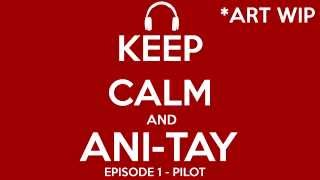 Ani-TAY Podcast Episode 1 - Pilot