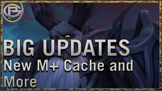 Big Updates from Blizzard - New M+ cache and Soulbind Changes