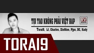 Rap Viet Underground Tuyen Tap Nhung TRack Gangz Bat Hu Cua Torai9 a k a Trau Dai Hiep 2