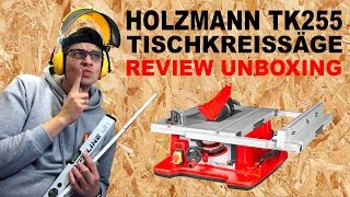 Holzmann TK255 Tischkreissäge First Look Review Unboxing table circular saw deutsch Holzmaster24