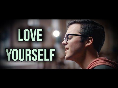 Love Yourself - Justin Bieber (w/ Rewritten Lyrics!)