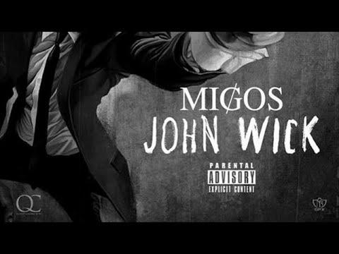 Migos - John Wick