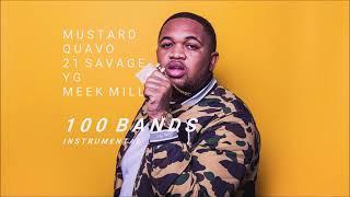 Mustard feat. Quavo, 21 Savage, YG, Meek Mill - 100 Bands | Instrumental | FL Studio Remake