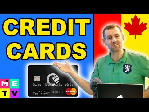 Canadian Credit Cards (For Newcomers)
