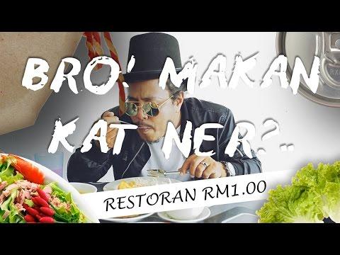Bro! Makan Katner? EP4 | Restoran RM1 (Seringgit)